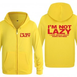 I'M NOT LAZY - hoodie with zipper - unisex