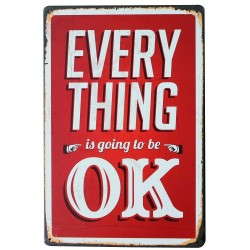 Everything Is Going To Be OK - metalowy plakat - napis